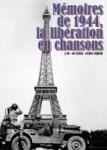 Mémoires de 1944, la libération en chansons