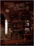 Mr Hublot et les fantastiques livres volants de M. Morris Lessmore