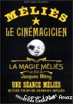 Méliès le cinémagicien