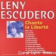 Leny Escudero chante la liberté