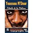 Youssou N'Dour, l'étoile de la Médina