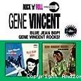 Bluejean bop ! ; Gene Vincent rocks ! And the blue caps roll