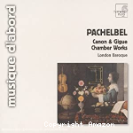 Canon & gigue ; chamber works