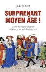 Surprenant Moyen âge