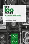 Les 100 mots de la photographie