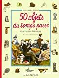 50 objets du temps passé