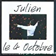 Julien le 4 octobre