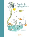 Auprès de La Fontaine
