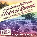 The definitive collection of Federal records (1964-1982)