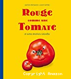 Rouge comme une tomate