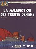 La Malédiction des trente deniers
