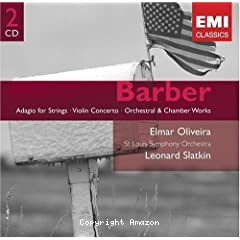 Adagio for strings ; Violin concerto ; orchestral and chamber works