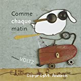 Comme chaque matin